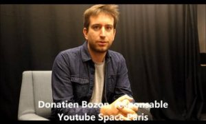 3 questions à Donatien Bozon (Youtube Space Paris)